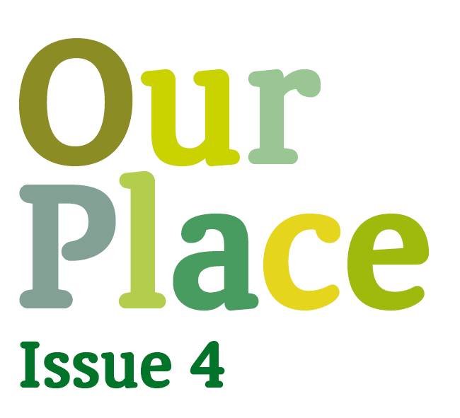 Our Place – Issue 4