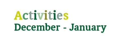 December & January Activities