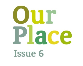 Our Place – Issue 6