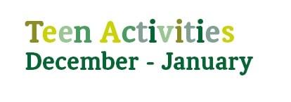 December & January Teenage Activities