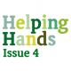 Helping Hands – Issue 4