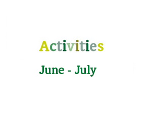June And July Activities