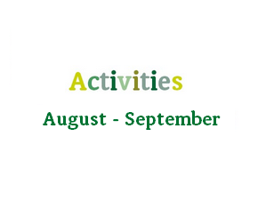 August And September Activities