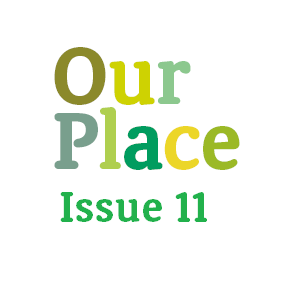 Our Place – Issue 11