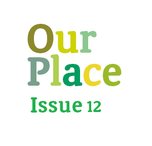 Our Place – Issue 12