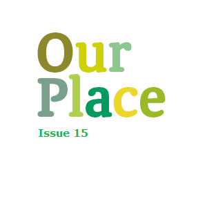 Our Place – Issue 15