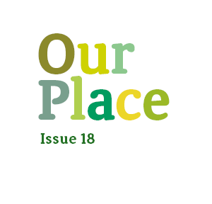 Our Place – Issue 18