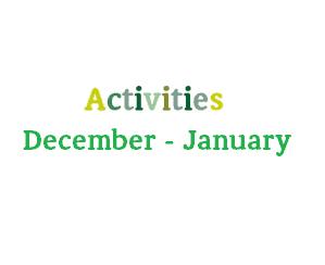 Provisional December – January Activities