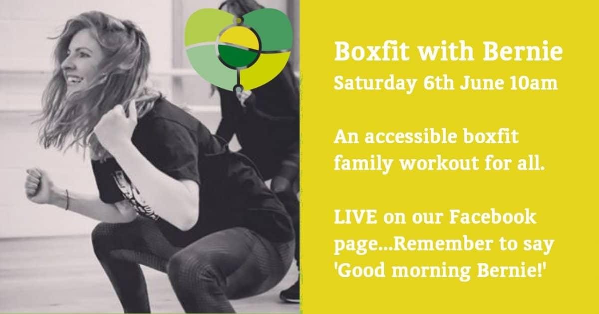 Boxfit With Bernie, Saturday 6th June At 10am
