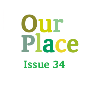 Our Place – Issue 34