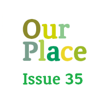Our Place – Issue 35